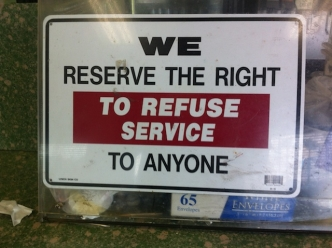 Reserve the Right to Refuse Service?